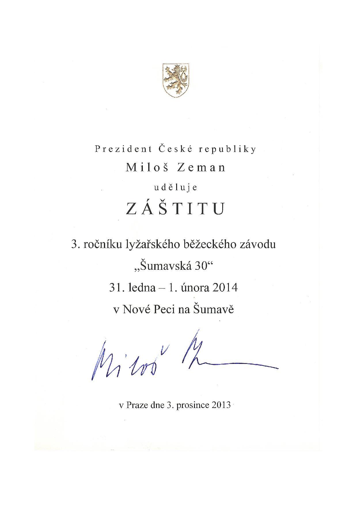 Záštita prezidenta ČR Miloše Zemana nad Šumavskou 30